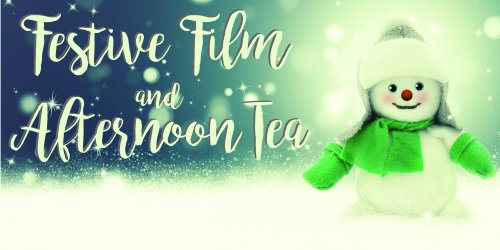 Festive Film and Afternoon Tea