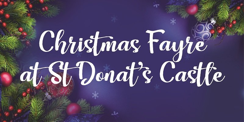 Christmas Fayre at St Donat's Castle