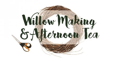 Festive Willow Making and Afternoon Tea
