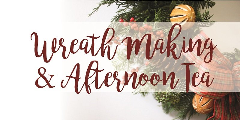 Festive Wreath Making and Afternoon Tea