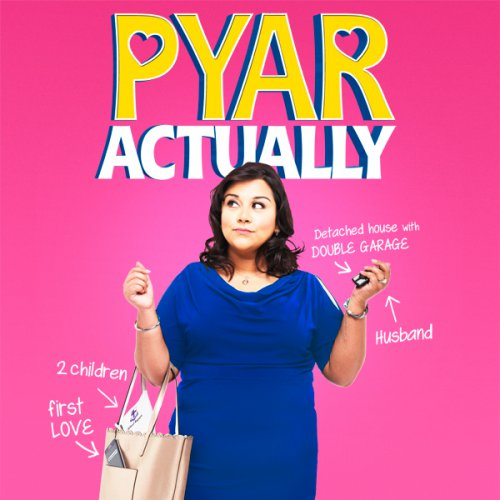 Pyar Actually