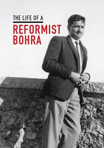 Life of a Reformist Bohra
