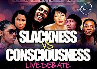 Slackness Vs. Consciousness: Live Debate