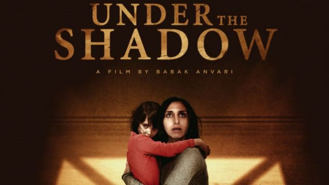 WFC: Under the Shadow (15) poster