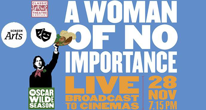 Oscar Wilde LIVE: A Woman of No Importance (12A) poster