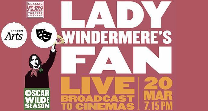 Oscar Wilde LIVE: Lady Windermere's Fan (12A) poster