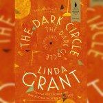 19. The Dark Circle: Linda Grant in Conversation