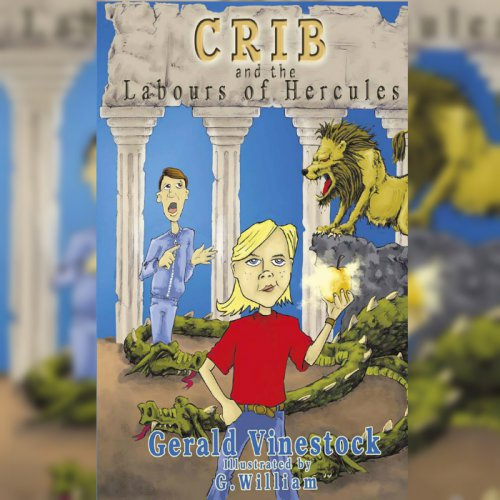 136. FRINGE: Crib and the Labours of Hercules: Gerald Vinestock