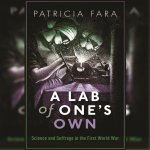 51. A Lab of One's Own – Science and Suffrage in WWI: Patricia Fara
