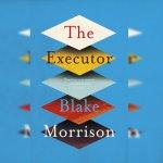77. Blake Morrison: The Executor