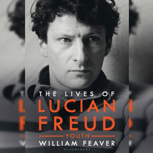4. William Feaver: The Lives of Lucian Freud