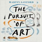 7. Martin Gayford: The Pursuit of Art