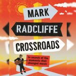 11. Mark Radcliffe: Crossroads