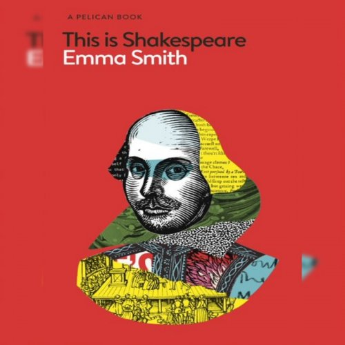 14. Emma Smith: This is Shakespeare