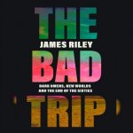 16. James Riley: The Bad Trip