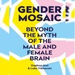 26. Daphna Joel: The Gender Mosaic