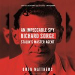 29. Owen Matthews: An Impeccable Spy