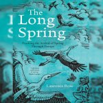 42. Laurence Rose: The Long Spring