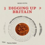 55. Mike Pitts: Digging Up Britain
