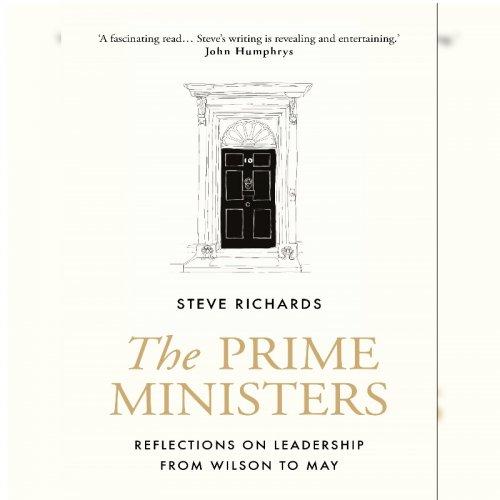 66. Steve Richards: The Prime Ministers