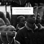 72. Roger Robinson: A Portable Paradise