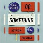 77. Kajal Odedra: Do Something