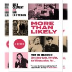 80. Dick Clement & Ian Le Frenais: More Than Likely