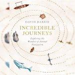 81. David Barrie: Incredible Journeys