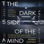 108. Kerry Daynes: Dark Side of the Mind