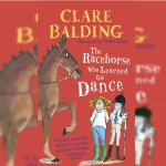 120. Clare Balding: The Racehorse Who Learned to Dance