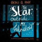 127. Onjali Rauf: The Star Outside My Window