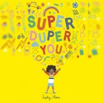 134. Sophy Henn: Super Duper You