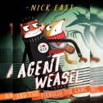 135. Nick East: Agent Weasel