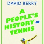 David Berry: A People's History of Tennis
