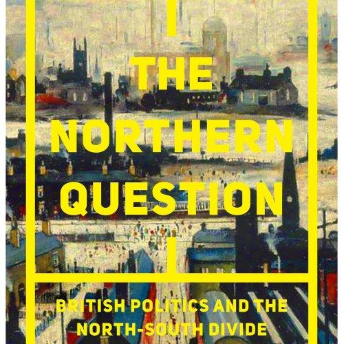 Tom Hazeldine: The Northern Question